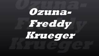 Ozuna - Freddy kruger ( Letra )