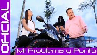 MI PROBLEMA Y PUNTO - NAYRO ARISTIZABAL / OFICIAL
