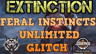 EXTINCTION: ★ UNLIMITED ★ FERAL INSTINCTS GLITCH