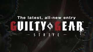 Guilty Gear: Strive \'Game Modes\' trailer; more modes detailed
