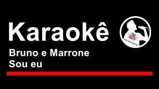 Bruno e Marrone Sou eu Karaoke
