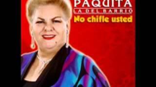 Paquita La Del Barrio - Pobre Pistolita