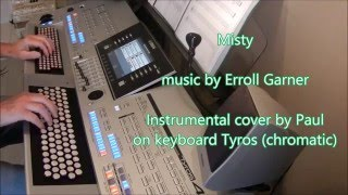 Misty - keyboard Tyros (chromatic) by Paul