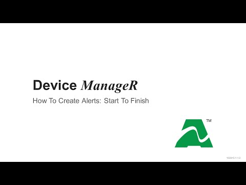 AVTECH Device ManageR: How To Create Alerts Start To Finish