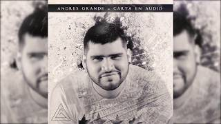 Andres Grande - Carta En Audio