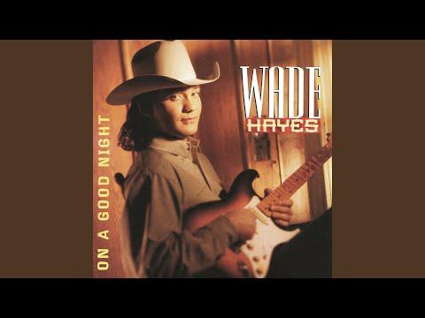 My Side Of Town de Wade Hayes Letra y Video