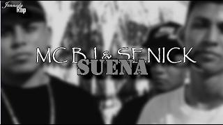 Suena (Letra) - MC BJ & SENICK