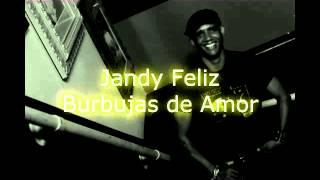 Jandy Feliz - Burbujas de Amor - Acústico
