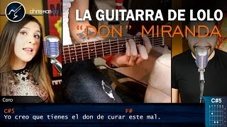 "La Guitarra de Lolo ""DON"" Miranda 