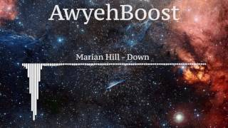 Marian Hill - Down (Bass Boosted)