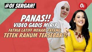 PANAS! Video Gadis Mirip Fathia Latiff Menari Tayang Tetek Ranum Tersebar?! | Abg Yeop Membebel