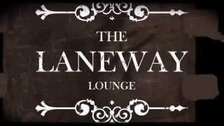 The Laneway Lounge Promo Teaser