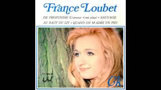 France Loubet - Quand On M'aime Un Peu (1970)