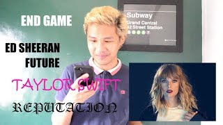 Taylor Swift - End Game ft Ed Sheeran, Future (Reputation Album) Reaction Video