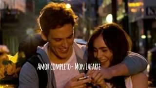 Amor completo- Mon Lafarte (letra)