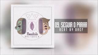 09.DrefQuila - Seguir o Parar (Beat By Dref) [Amatista]