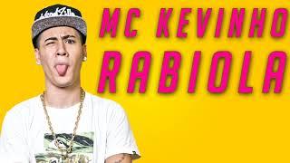 MC Kevinho - Rabiola (KondZilla)