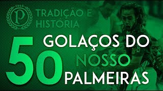 50 Golaços do Nosso Palmeiras   Vol.1