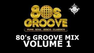 80'S GROOVE MIX VOLUME 1