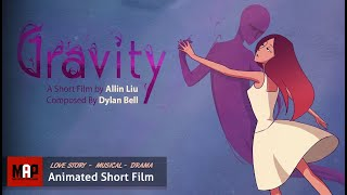 "2D Animated Short Film ""GRAVITY""- BEAUTIFUL Love Story. Family Animation by Ailin Liu"