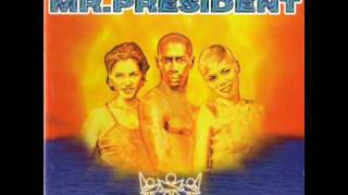 Mr. President - I Love To Love