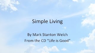 Simple Living w/Lyrics