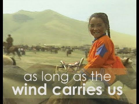 As Long as the Wind Carries Us – 45min. documentary