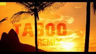 DON OMAR VS GREGOR Y SALTO - TABOO 3000 (OLINDA REMIX) LM MASHUP