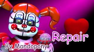 [SFM FNAF] Repair- song by MandoPony