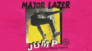 Major Lazer   Jump feat  Busy Signal Official Audio