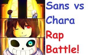 Chara VS Sans Rap Battle (English SUB)