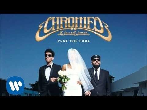 chromeo-play-the-fool-chromeo