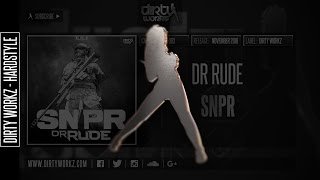 Dr Rude - SNPR (Official HQ Preview)