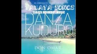 TABATA SONG CROSSFIT WORKOUT DON OMAR DANZA KUDURO