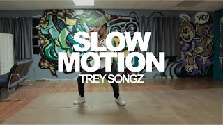 """Slow Motion"" by Trey Songz 