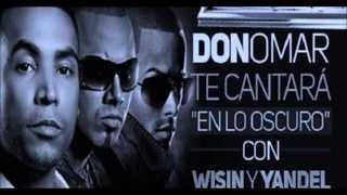 Don Omar - En Lo Oscuro ft. Wisin & Yandel