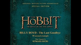 The Hobbit: The Battle Of The Five Armies '90 second example' - Billy boyd, The Last Goodbye