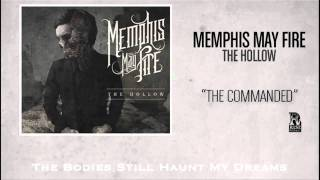Memphis May Fire - The Commanded