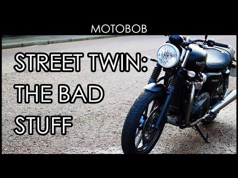 Triumph Street Twin: The Bad Stuff