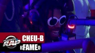 """Cheu-B """"Fame"""" Feat. TrapEbz #PlanèteRap"""