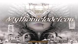 "Phil Rey - ""Citadel"" Mythomelodeicon #12"