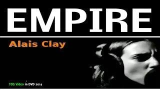 """Alais Clay """"Empire R M"""" (Official TOS video)"""