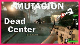 Left 4 Dead 2 Mutación: El Ultimo Hombre Sobre La Tierra - Dead Center NO DAMAGE SPEED RUN
