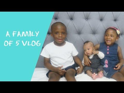 VLOG 51 | A FAMILY OF 5 VLOG