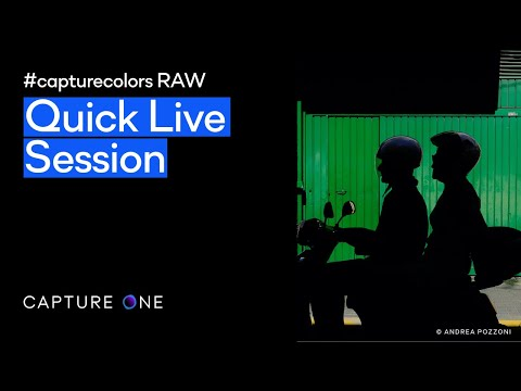 Capture One 21 | Quick Live - #capturecolors RAW