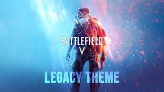 Battlefield V Legacy Theme Soundtrack - Classic Battlefield [OST]