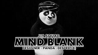 Panda - Desiigner (Desi Refix) | J19 Squad - Mind Blank | Latest Hindi Rap Song 2016