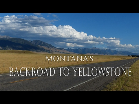 Montana's Backroad to Yellowstone