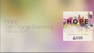 Hope Can Change Everything Lyrics