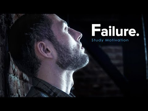 FAILURE - Best Study Motivation for Success & Students (Most Eye Opening Video)